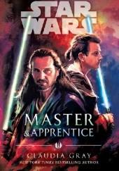 Okładka książki Master & Apprentice Claudia Gray