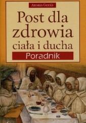 Okładka książki Post dla zdrowia, ciała i ducha. Poradnik. Antonio Gentili