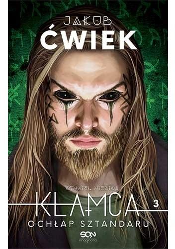 Okładka książki Kłamca 3. Ochłap sztandaru Jakub Ćwiek