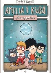 Okładka książki Amelia i Kuba. Mi się podoba Rafał Kosik