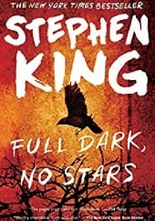 Okładka książki Full Dark, No Stars Stephen King