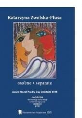 Okładka książki osobne * separate Katarzyna Zwolska-Płusa