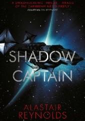 Okładka książki Shadow Captain Alastair Reynolds