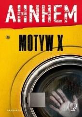 Okładka książki Motyw X Stefan Ahnhem
