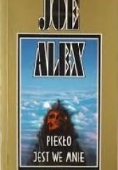 Okładka książki Piekło jest we mnie Joe Alex