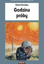 Okładka książki Godzina próby Robert Sheckley