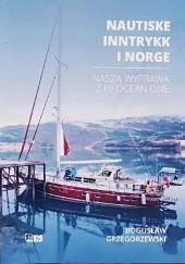 Okładka książki Nautiske Inntrykk i Norge. Nasza wyprawa z Hi Ocean One Bogusław Grzegorzewski