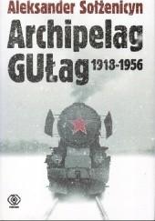 Okładka książki Archipelag GUŁag 1918-1956 Tom 2 Aleksander Sołżenicyn