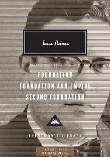 Okładka książki Foundation, Foundation and Empire, Second Foundation Isaac Asimov