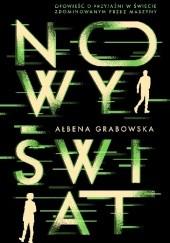Okładka książki Nowy świat Ałbena Grabowska
