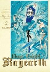 Okładka książki Magic Knight Rayearth #2 Nanase Ohkawa,Mokona Apapa,Tsubaki Nekoi,Satsuki Igarashi