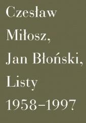 Okładka książki Listy 1958-1997 Jan Błoński,Czesław Miłosz