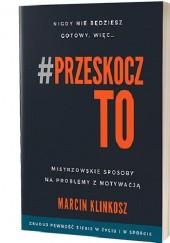 Okładka książki PrzeskoczTO Marcin Klinkosz