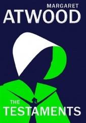 Okładka książki The Testaments Margaret Atwood