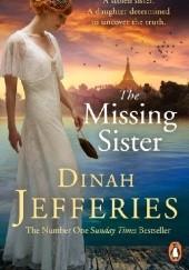 Okładka książki The Missing Sister Dinah Jefferies