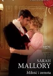 Okładka książki Miłość i zemsta Sarah Mallory