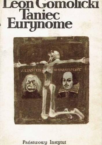 Okładka książki Taniec Eurynome Leon Gomolicki