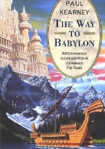 Okładka książki The Way to Babylon Paul Kearney