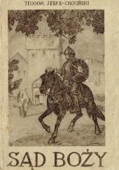 Okładka książki Sąd Boży Teodor Jeske-Choiński