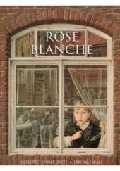 Okładka książki Rose Blanche Ian McEwan,Roberto Innocenti