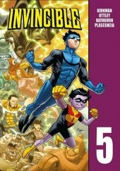 Okładka książki Invincible. Tom 5 Robert Kirkman, Jason Howard, Ryan Ottley