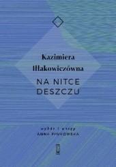 Okładka książki Na nitce deszczu Kazimiera Iłłakowiczówna