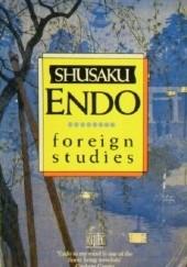 Okładka książki Foreign Studies Shūsaku Endō