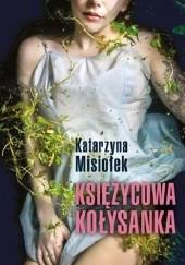 Okładka książki Księżycowa kołysanka Katarzyna Misiołek