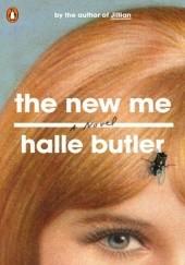 Okładka książki The New Me Halle Butler