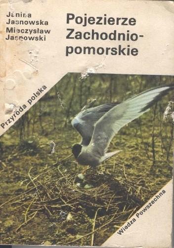 Okładka książki Pojezierze Zachodnio-pomorskie Janina Jasnowska,Mieczysław Jasnowski