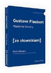 Okładka książki Madame Bovary / Pani Bovary. Wersja francuska z podręcznym słownikiem francusko-polskim Gustave Flaubert
