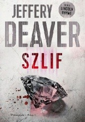 Okładka książki Szlif Jeffery Deaver