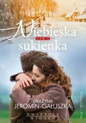 Okładka książki Niebieska sukienka Grażyna Jeromin-Gałuszka