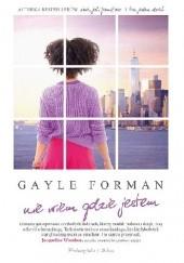 Okładka książki Nie wiem, gdzie jestem Gayle Forman