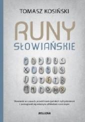 Okładka książki Runy słowiańskie Tomasz Kosiński