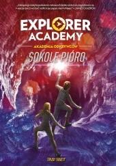 Okładka książki Explorer Academy: Akademia Odkrywców. Sokole pióro. Trudi Trueit