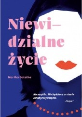 Okładka książki Niewidzialne życie Martha Batalha