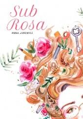 Okładka książki Sub Rosa Anna Jurewicz