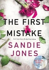 Okładka książki The First Mistake Sandie Jones