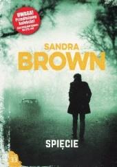 Okładka książki Spięcie Sandra Brown