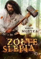 Okładka książki Żółte ślepia Marcin Mortka
