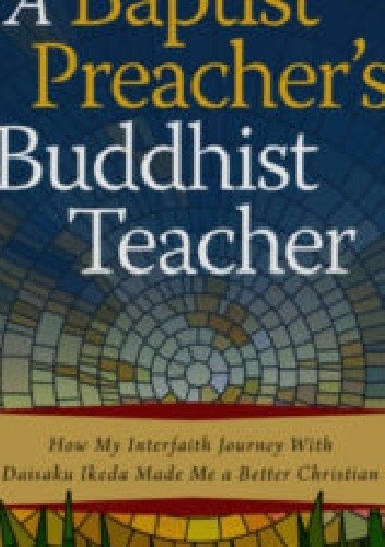Okładka książki A Babtist Preacher's Buddhist Teacher Lawrence Edward Carter Sr.