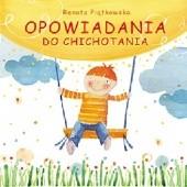 Okładka książki Opowiadania do chichotania Renata Piątkowska