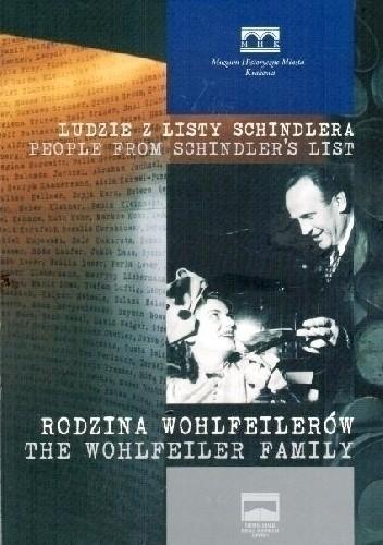 Okładka książki Ludzie z listy Schindlera: Rodzina Wohlfeilerów Tomasz Owoc