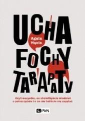 Okładka książki Ucha, fochy, tarapaty Agata Hącia