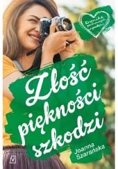 Okładka książki Złość piękności szkodzi Joanna Szarańska