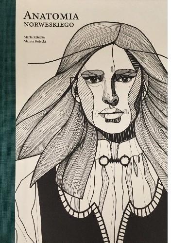 Okładka książki Anatomia norweskiego Marta Retecka,Marcin Retecki