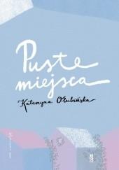 Okładka książki Puste miejsca Katarzyna Olubińska