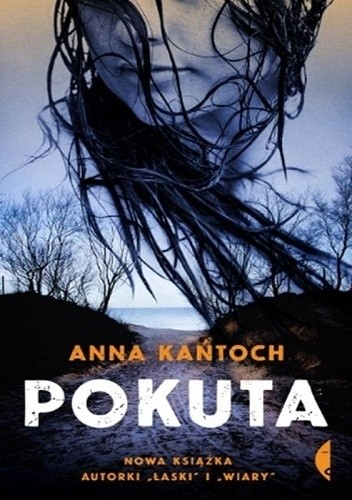 Okładka książki Pokuta Anna Kańtoch