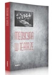 Okładka książki Medycyna w teatrze Krzysztof Rutkowski,Maciej Ganczar